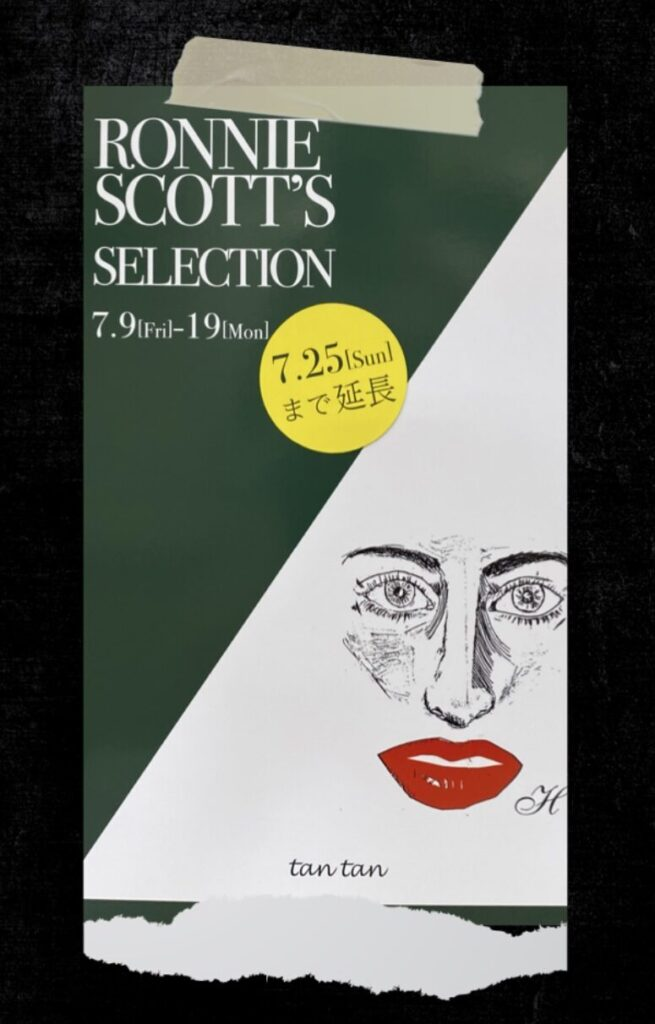 RONNIE SCOTT'S Selection & Gallery Selection POP UP期間延長お知らせ